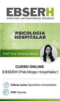 Curso Online - EBSERH (Psicólogo Hospitalar)