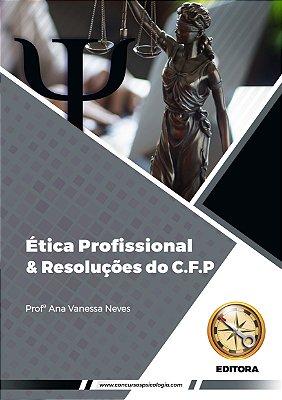 Módulo Online PDF - Ética Profissional & Resoluções do C.F.P