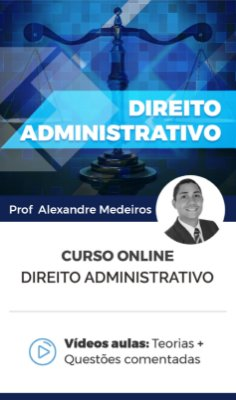 Curso Online - Direito Administrativo