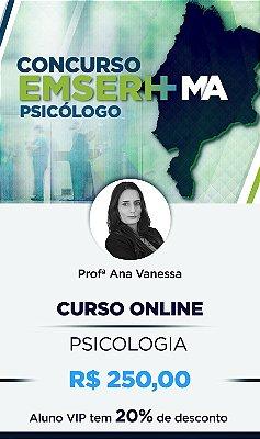 Curso Online:  EMSERH - Conhecimento Específico (Psicologia)