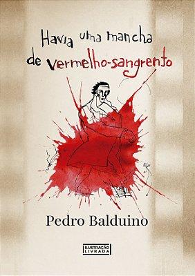 Livro - Havia uma mancha de Vermelho-Sangrento