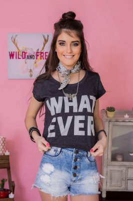 Camiseta Feminina What Ever