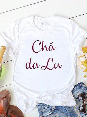 Camisa Chá da Lu - Personalize
