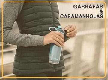 Garrafas & Caramanholas