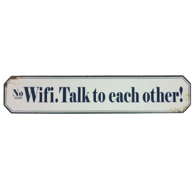 "Placa Retangular Decorativa de Ferro ""No Wifi. Talk to each other"" - 51 x 10 cm"