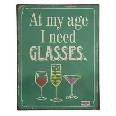 "Placa Retangular Decorativa de Ferro ""At my age I need glasses"" - 35 x 26 cm"