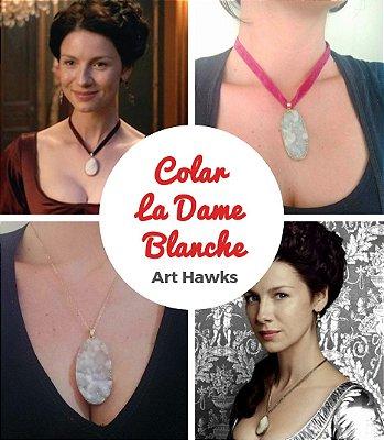 Colar La Dame Blanche - Claire Fraser - Outlander