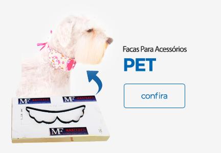 Facas Para Acessórios PET 🐾