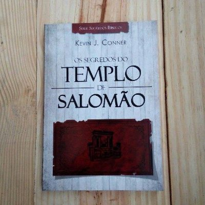Os Segredos do Templo de Salomão - Kevin J. Conner