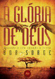 A Glória de Deus - Bob Sorge