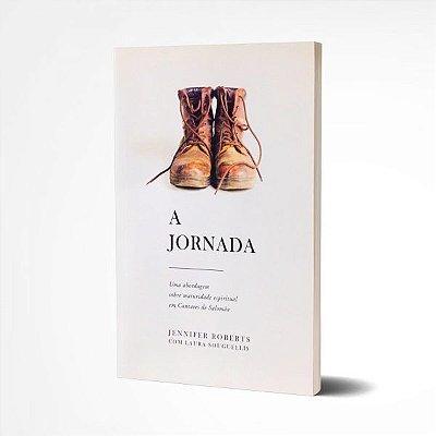 A Jornada - Jennifer Roberts & Laura Souguellis