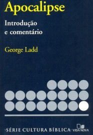 Apocalipse introdução e comentário - George Ladd