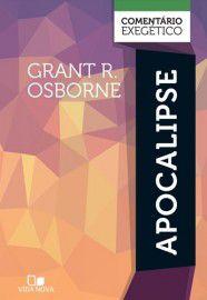 Apocalipse comentário exegético - Grant R. Osborne
