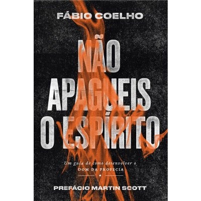 Não Apagueis o Espírito - Fabio Coelho