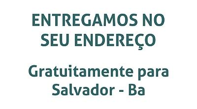 Entrega gratuita em Salvador