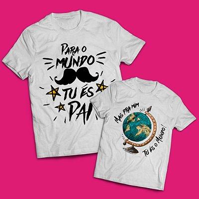 Kit Camisas  Meu Pai é o Mundo
