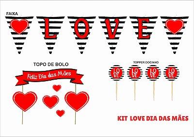 Kit decoração - dia das mães - love