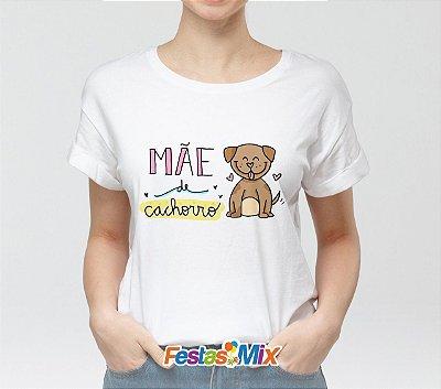 Camisa Personalizada - Mãe de um Cachorrinho