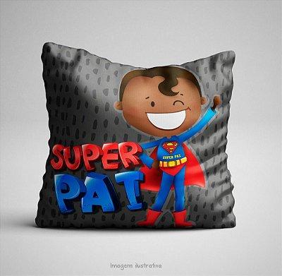 Almofada 30 x 30 - Super Pai - Dia dos Pais