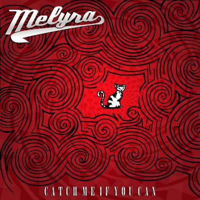 Melyra - Catch Me If You Can - EP