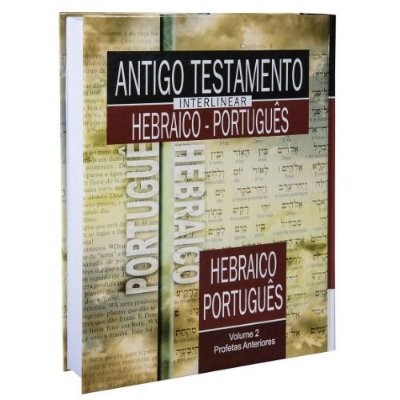Antigo Testamento Interlinear Hebraico Português Vol 2 Profetas Anteriores