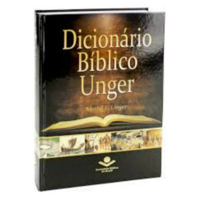 Dicionário Bíblico  / Unger Merril F Unger / Almeida R A / capa dura ilustrada / SBB