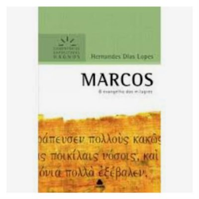 Marcos - Hernandes Dias Lopes