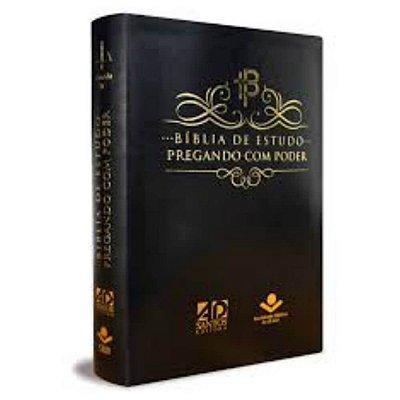 Bíblia de Estudo Pregando com Poder /  Almeida RC / Coedição AD Santos & SBB / couro sintético / preta