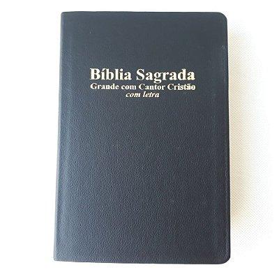 Bíblia Sagrada Grande com Cantor Cristão / com letras / preta / Editora Geográfica