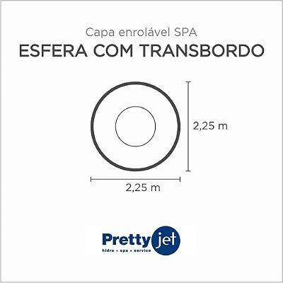 Capa Spa Enrolável Spa Esfera Com Transbordo Pretty Jet