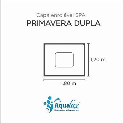 Capa Spa Enrolável Banheira Primavera Dupla Aqualax