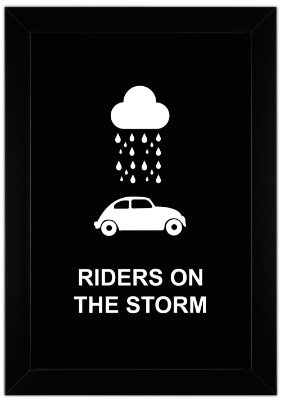 Quadro de Frase - Riders On The Storm