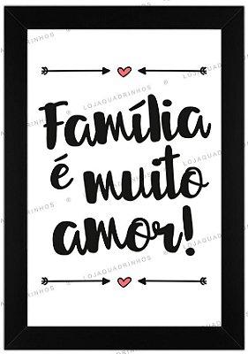 Quadro Família é Muito Amor