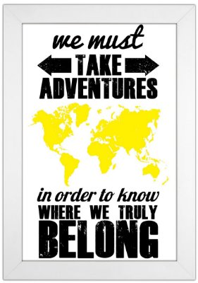 Quadro de Frase - We Must Take Adventures
