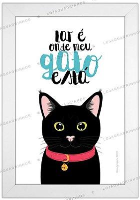 Quadro de Gato Preto - Lar é Onde Meu Gato Está