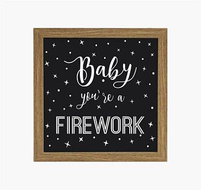 Quadro Luminoso sem Fio - Baby You´re a Firework