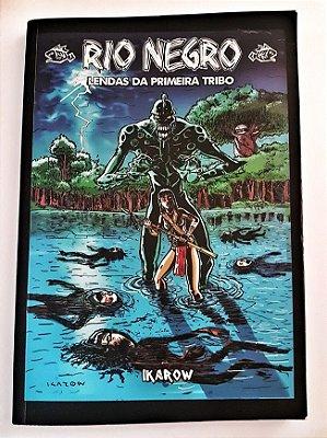 b) Horror - revista RIO NEGRO 02 - LENDAS DA PRIMEIRA TRIBO - Com agradecimentos (frete incluso).