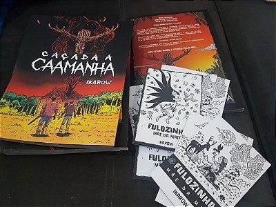 CAÇADA A CAAMANHA + CORDEL DA FULOZINHA