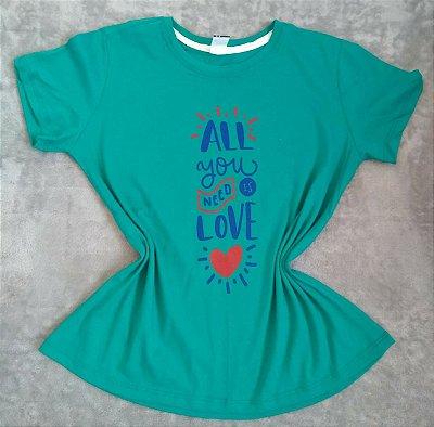 Tee Feminina Para Revenda All you need is Love