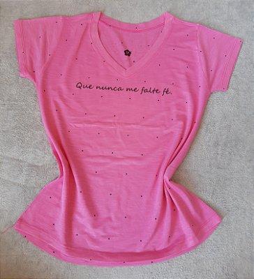 T-Shirt Feminina no Atacado Nunca me falte Fé