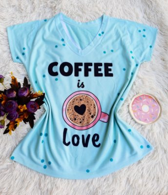 Blusa Feminina no Atacado Coffee is Love