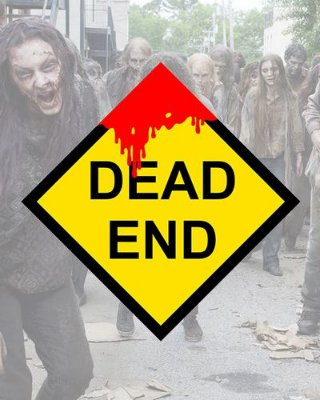 Placa Decorativa - Dead End - The Walking Dead