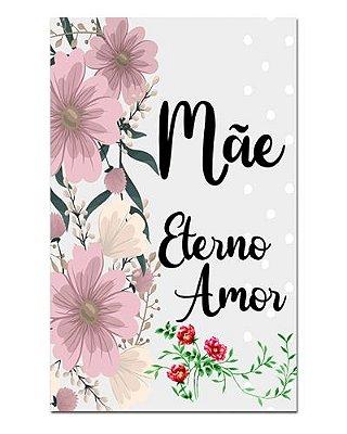 Ímã Decorativo Mãe Eterno Amor - Cute - IDF03