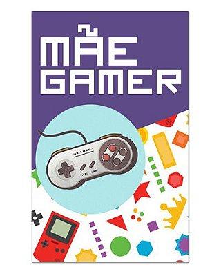 Ímã Decorativo Mãe Gamer - Cute - IDF07