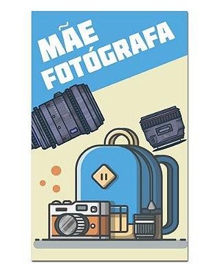 Ímã Decorativo Mãe Fotógrafa - Cute - IDF11
