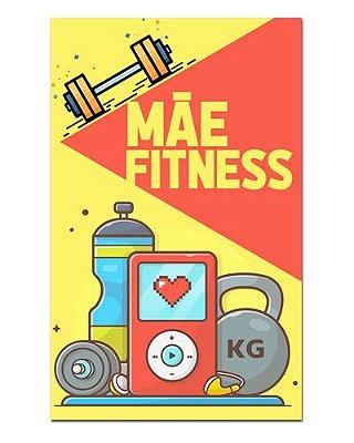 Ímã Decorativo Mãe Fitness - Cute - IDF13