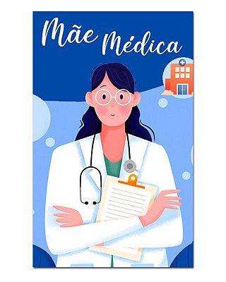 Ímã Decorativo Mãe Médica - Cute - IDF14