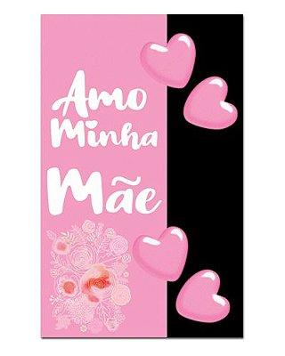 Ímã Decorativo Amo Minha Mãe - Cute - IDF18