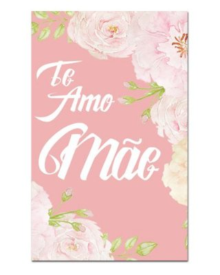 Ímã Decorativo Te Amo Mãe - Cute - IDF20