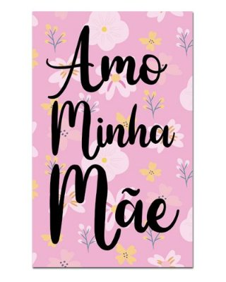 Ímã Decorativo Amo Minha Mãe - Cute - IDF23